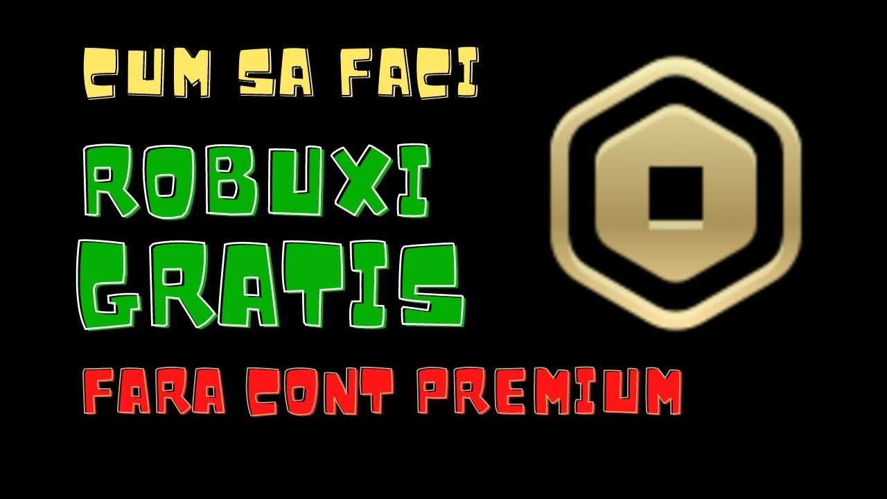 Cum sa faci ROBUXI GRATIS (fara cont Premium)