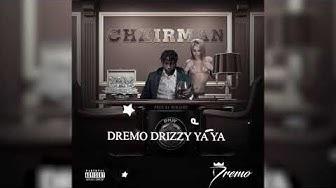 Dremo - Chairman (Official Audio)