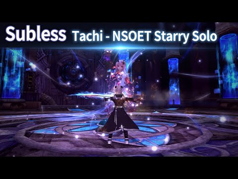Subless Tachi - NSOET Starry Solo | Aura Kingdom.to