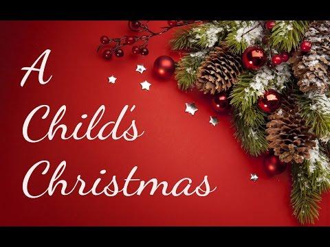 A Child's Christmas (choir medley)