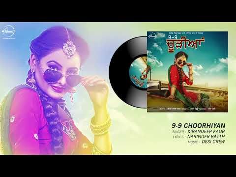 9-9 Chooriyan | Audio Song | Kirandeep Kaur | Desi Crew | Speed Records