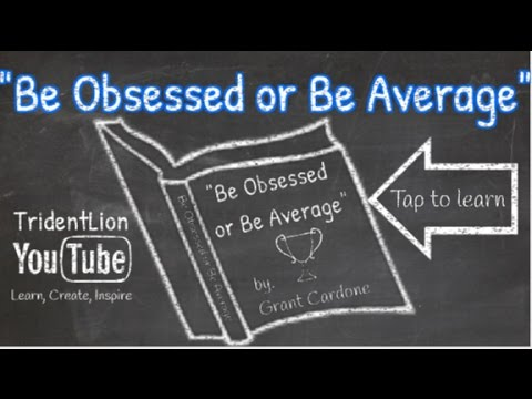 be-obsessed-or-be-average!!!-by-grant-cardone-book-animation-summary
