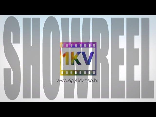 Showreel - egykisvideo.hu