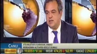 Mustafa KARAHAN Bloomberg HT Finans Merkezi
