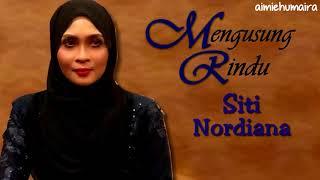 Siti Nordiana - Mengusung Rindu