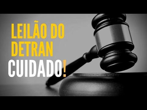 LEILÃO DO DETRAN  CUIDADO, TENHA CAUTELA