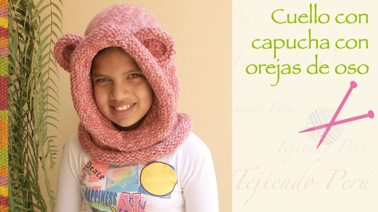 Capucha con orejas de oso tejido en 2 agujas   Knitted bear hooded cowl -  YouTube f46636b2db7