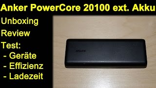 Anker PowerCore 20100 mAh PowerBank ext. Akku - Unboxing, Review, Test Smartphone, Camcorder etc.