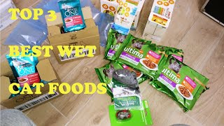 TOP 3 BEST WET CAT FOODS? WHAT IS THE BEST WET CAT FOOD? (RECOMMENDED BY SOME VETS)