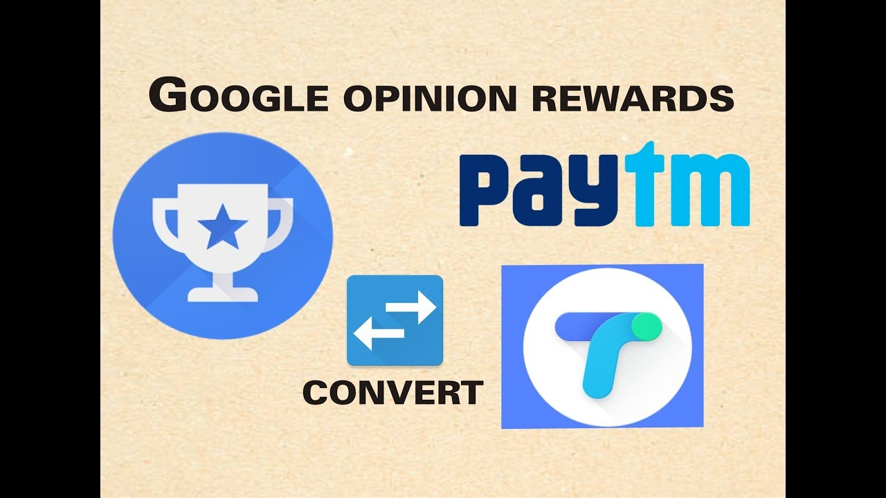 How To Convert Google Opinion Rewards into Paytm OR Bank