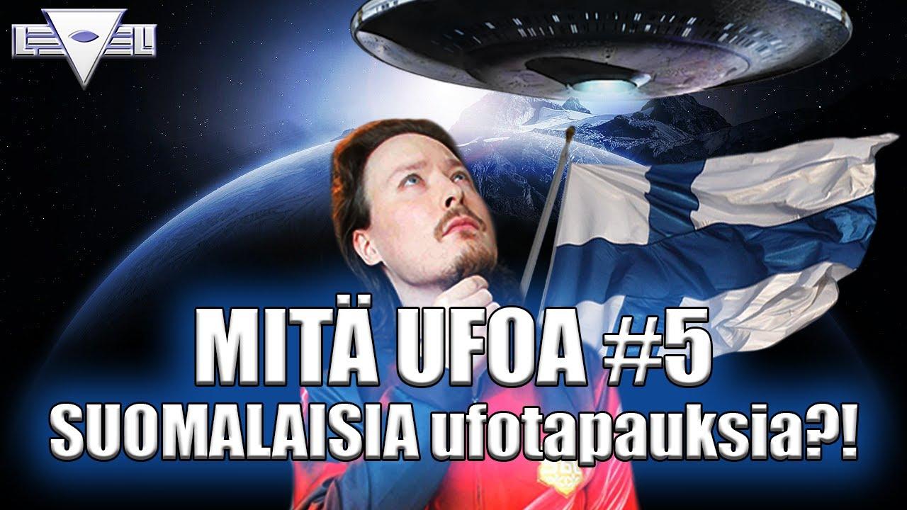 Mitä UFOA 5 Jakso - Suomalaisia UFO- ja Kontaktitapauksia