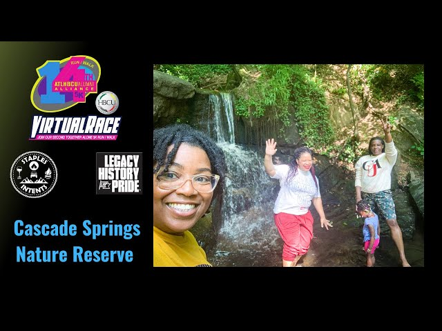 Cascade Springs Nature Reserve - ATL HBCU Alumni Alliance Virtual 5k Run Walk