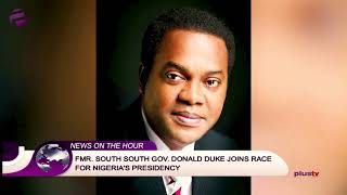 EX-GOV DONALD DUKE JOINS RACE FOR NIGERIA'S PRESIDENCY