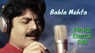 Suhana Safar Aur Ye Mausam - Babla Mehta - Mukesh Ki Yaaden - Ankit Badal AB