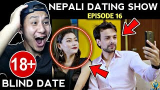 Watching Blind Date Episode 16 | Best Date Till Now | Nepali Dating Show | Reaction | WT Reaction