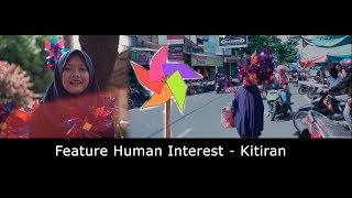 Feature Human Interest - Kitiran