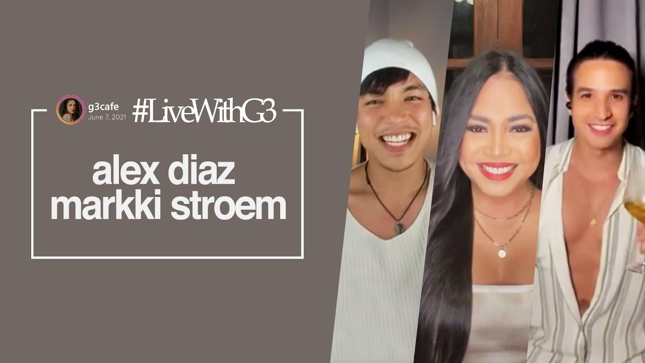 #LivewithG3 Alex Diaz and Markki Stroem - June 7, 2021