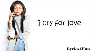 Zendaya Coleman Cry For Love Lyrics