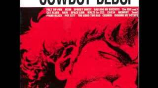 Video Cowboy Bebop OST 1 - Space Lion download MP3, 3GP, MP4, WEBM, AVI, FLV Agustus 2017