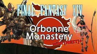FFXIV Orbonne Monastary (w/ NEST \u0026 Friends)