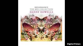 Renaissance ~ The Mix Collection by Danny Howells [CD 1]