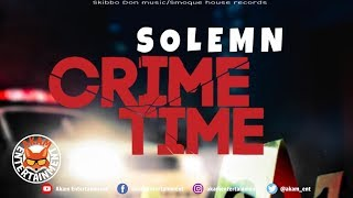 Solemn - Crime Time - April 2019