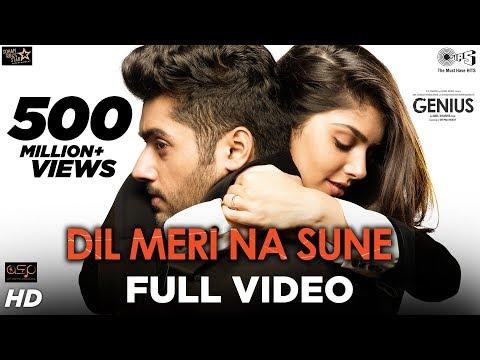 Dil Meri Na Sune Full Video - Genius | Utkarsh, Ishita | Atif Aslam | Himesh Reshammiya | Manoj