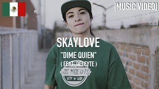 Skaylove - Dime Quien ( Feat. Deleyte ) [ Music Video ]