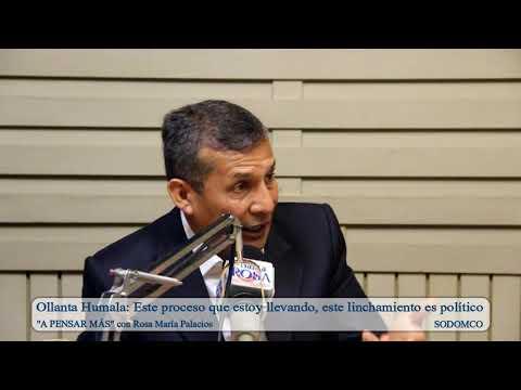 Ollanta Humala: Este proceso que estoy llevando, este linchamiento es político