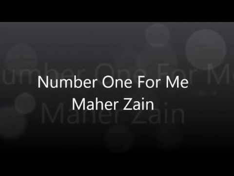 Number one for me Lirik(Maher Zain)