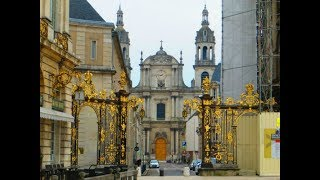 Nancy .France. Fabulous  city and   former capital of the Duchy of Lorraine