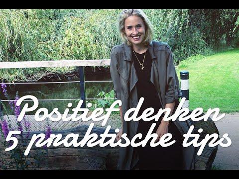 Positief Denken   5 Praktische Tips   Sanny Zoekt Geluk