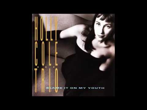 Ill Be Seeing You  Holly Cole Trio