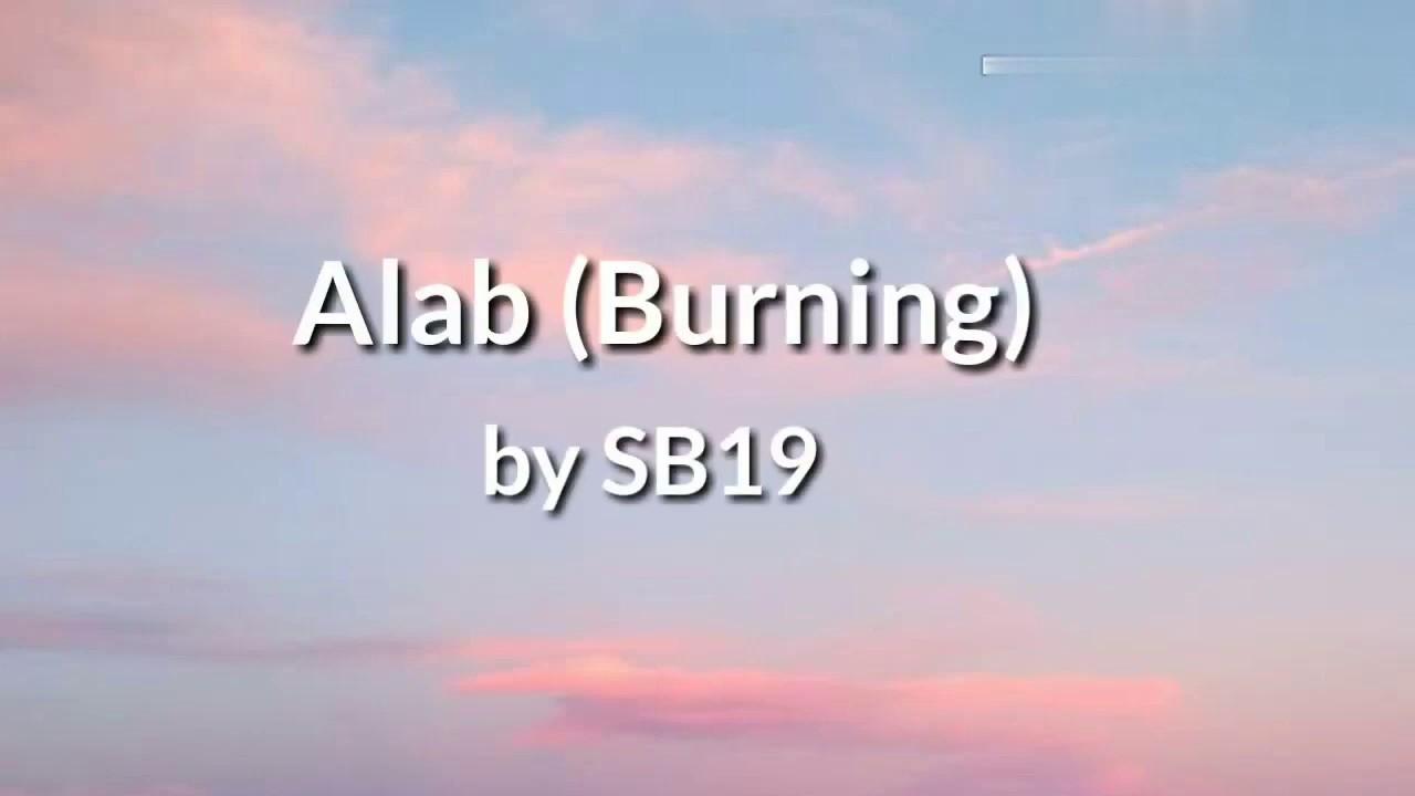 Download Alab (Burning) - SB19 (Lyrics)