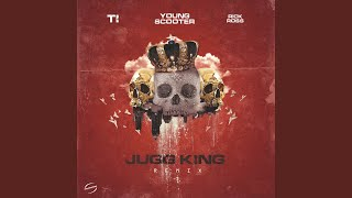 young scooter jugg king remix download