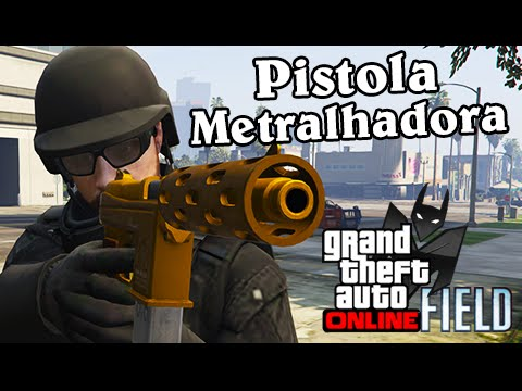 GTA V Field Online: Mata Mata com Pistola Metralhadora
