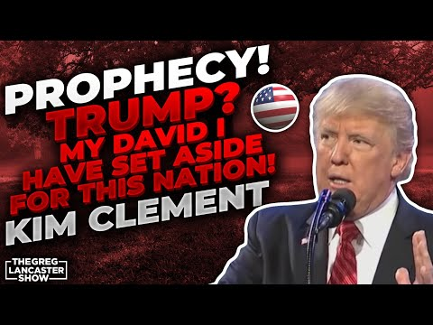 """PROPHECY! Trump? """"My David I have set aside for this Nation!"""" Prophecy Kim Clement"""