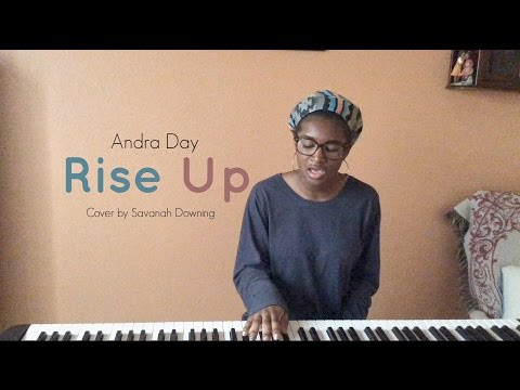 Rise Up - Andra Day (Cover by Savanah Downing)