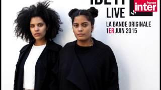 Live Ibeyi sur France inter - Reprise de jardin d