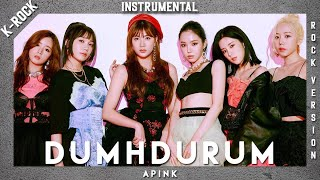 Apink (에이핑크) - Dumhdurum (덤더럼) (Instrumental) (Rock / Band V…