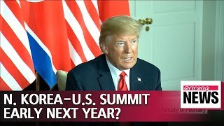 Trump says next meeting with Kim Jong-un likely in January or February
