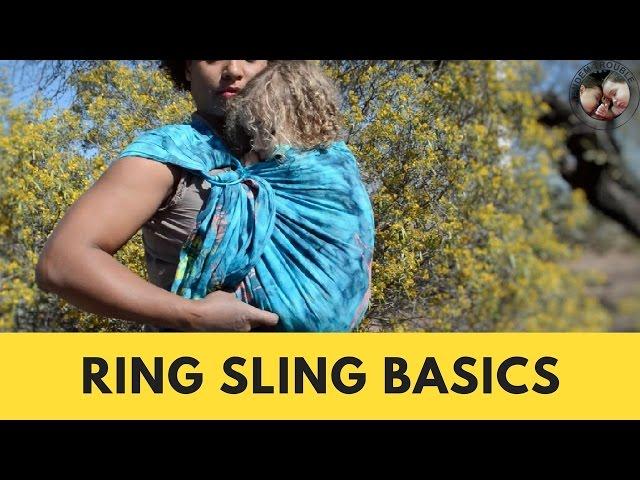 Ring Sling Basics