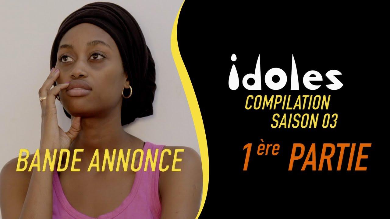 IDOLES - Les compilations : la 1ère partie de la saison 3 ( la bande annonce )