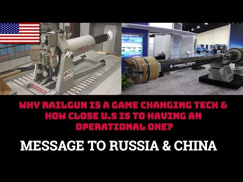 WHY RAILGUN IS A GAME CHANGING TECH & HOW CLOSE U.S IS TO HAVING AN OPERATIONAL ONE?