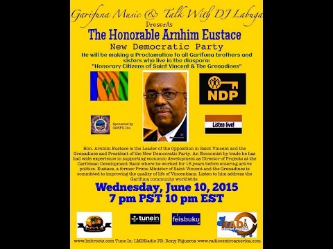 Garifuna Music & Talk With DJ Labuga Presents The Honorable  Arnhim Eustace