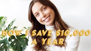 How I Easily Save $10,000 a Year in My Twenties