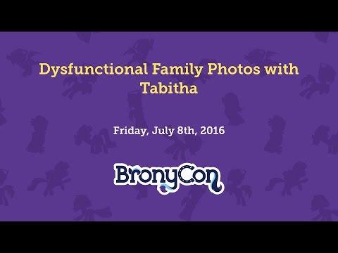 Dysfunctional Family Photos with Tabitha - BronyCon 2016