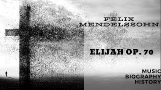 Mendelssohn - Elijah Op. 70