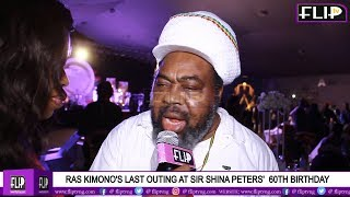 RAS KIMONO'S LAST OUTING AT SIR SHINA PETERS'  60TH BIRTHDAY