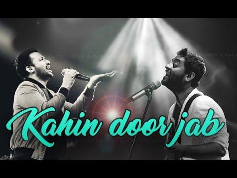 kahin-door-jab-(live)-|-arijit-singh-|-atif-aslam